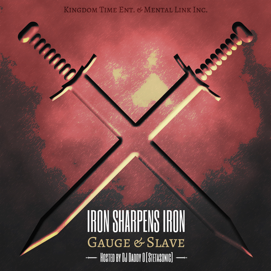 Iron Sharpens Iron – Gauge & Slave