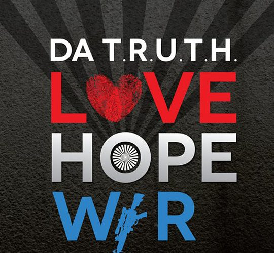 Love Hope War – Da TRUTH