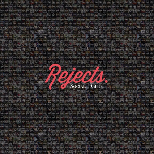 Rejects – Social Club