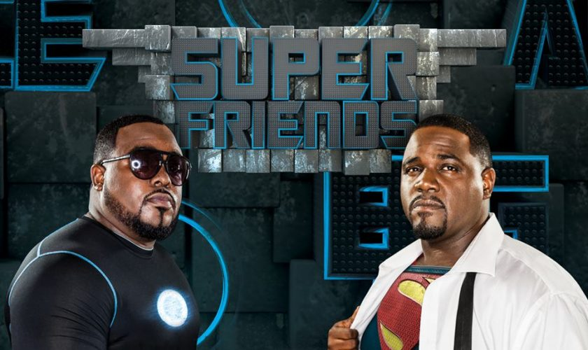 Super Friends – Big Al & Claude Deuce
