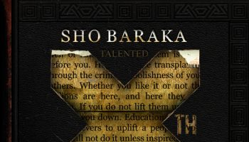 Talented 10th – Sho Baracka
