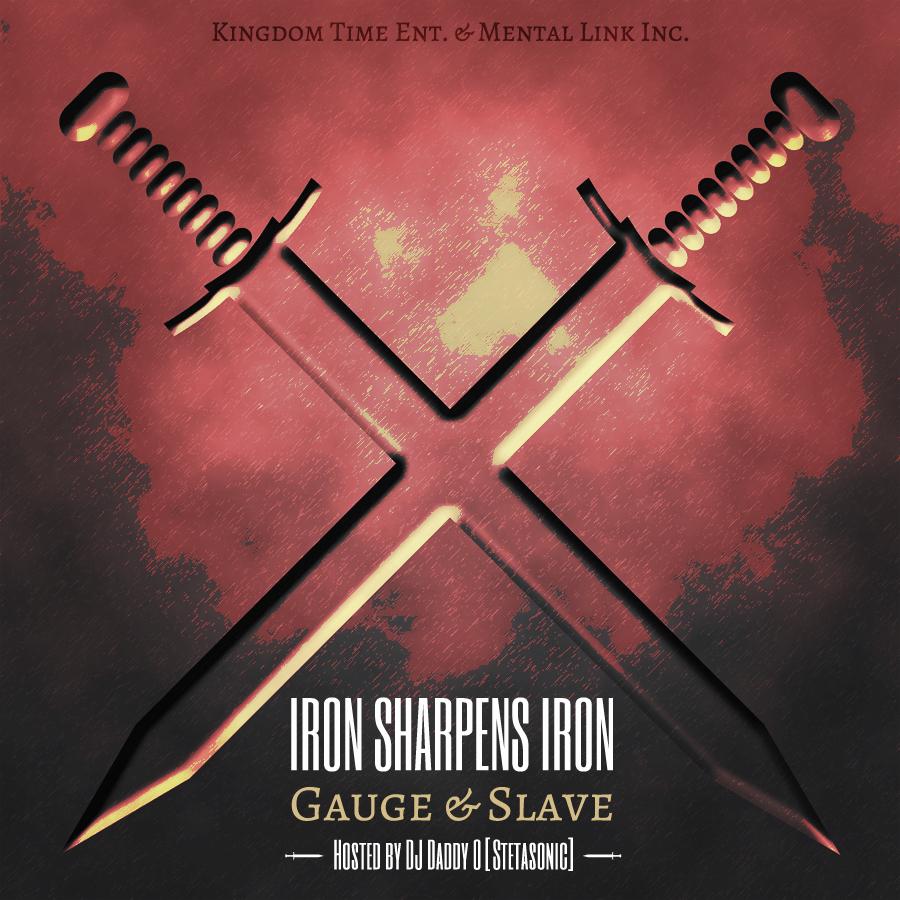 Iron Sharpens Iron – Gauge & Slave