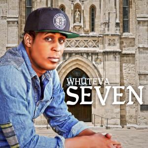 Seven – Whuteva