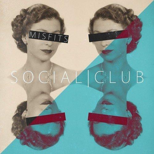 MisFit – Social Club